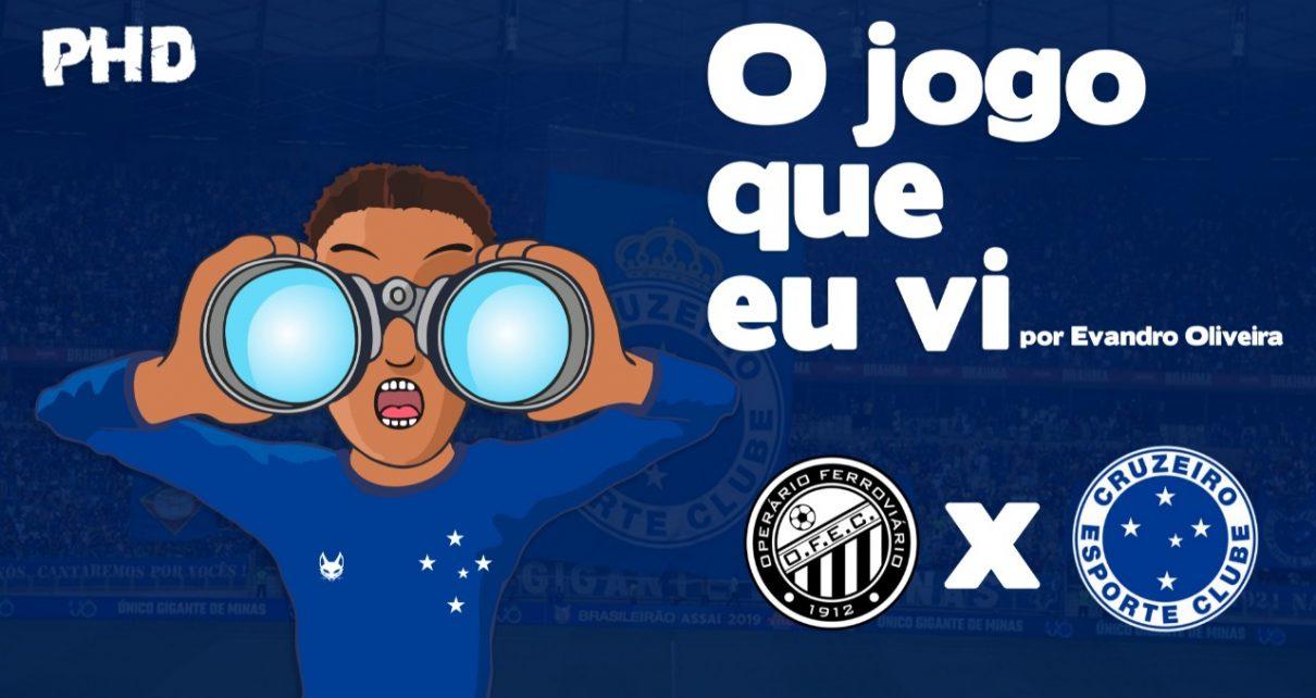 Operário(PR) x Cruzeiro